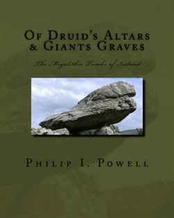 Of Druid's Altar's and Giant's Graves